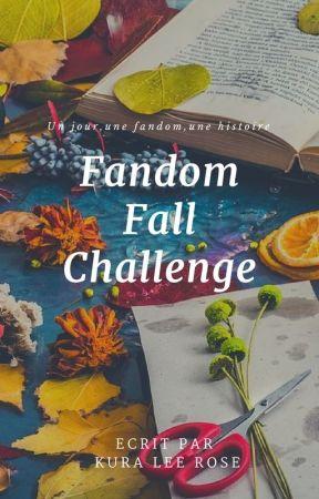 Fandom Fall Challenge by KuraRoseKenway