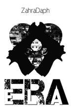 ERA ELA ( CONCLUÍDO ) by ZahraDaph