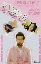 In Search of my Dimple Girl | ongoing by Jerry_36