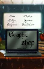 ~Graphic shop~ [Open] by sweety__kitty