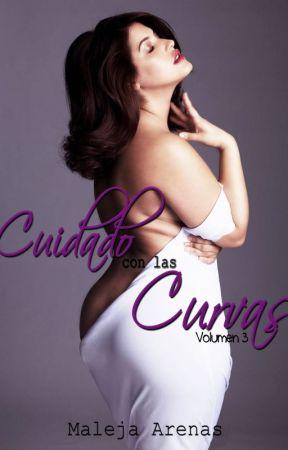 Cuidado Con Las Curvas 3 (Teresa y Gonzalo) by Maleja_Arenas