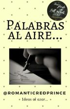 Palabras al Aire... by LePenseurDelAmour