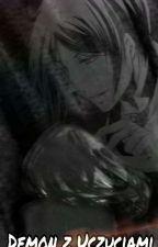 ♡ Demon z uczuciami ♡ by RaichoTakimi