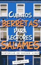 Cuentos berretas para lectores salames by uutopicaa