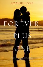 Forever, Plus One (The Inn at Sunset Harbor-Book 6) by sophielove_author