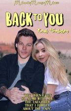 BACK TO YOU-Louis Tomlinson FANFICTION- SZÜNETEL!  by MinnieMouseMixer