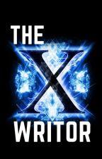 X-Writor : aurez-vous le talent pour rester jusqu'au bout ? by X-Writor