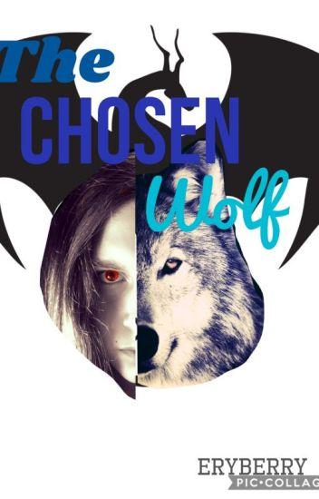 The Chosen Wolf