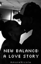 New Balance: A Love Story by amorenicole