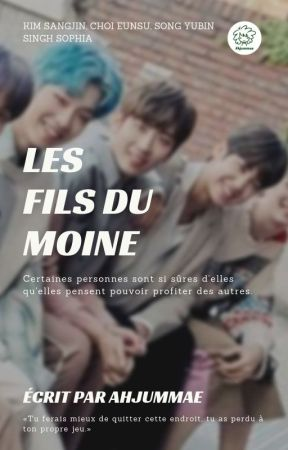 LES FILS DU MOINE, 3 • Monk's Sons • [fr] by Ahjummae