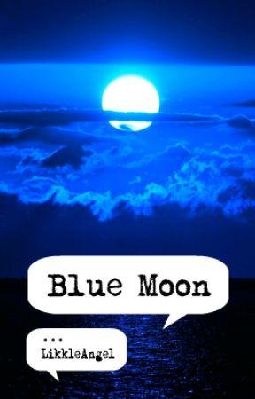 Blue Moon by LikkleAngel