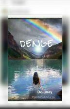 DENGE by platonunmagrasi