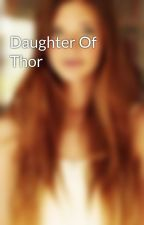 Daughter Of Thor by GwenStark