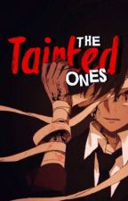 The Tainted Ones: A YouTubers Story (Discontinued) by missmatched123