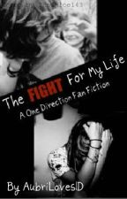 """The Fight for My Life"" - One Direction Fanfic by amariaht24"