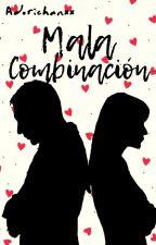 Mala Combinación by AdriPaJu