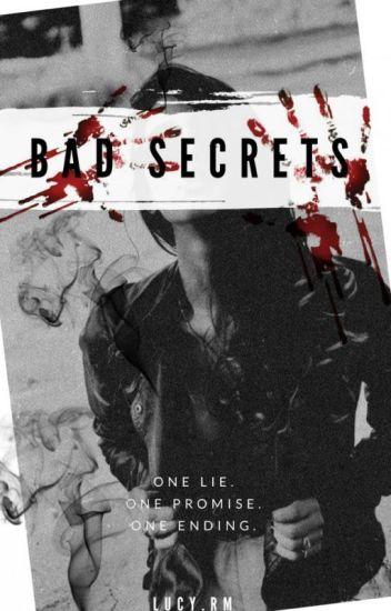 Bad Secrets (Bad News Series Book 2) *Under Major Edit*