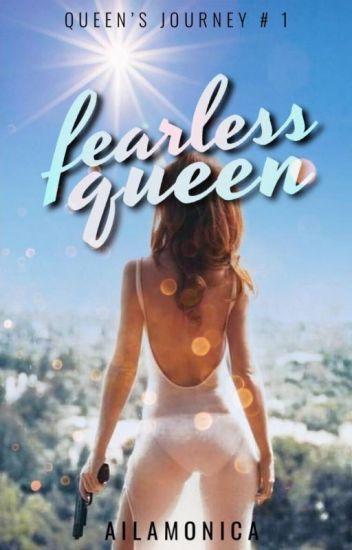 Fearless Queen ♔ (Part 1 & 2)