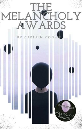 The Melancholy Awards [CLOSED] by harrilat