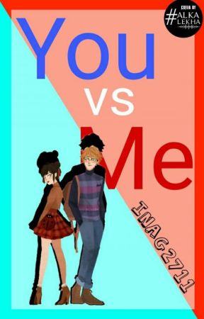 You Vs Me by inag2711