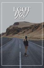 I Got You by -KarinaMD