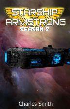 Starship Armstrong - Season 2 by CharlesSmith9