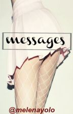 Messages [Larry stylinson.] by melenayolo