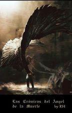 Las Crónicas del Ángel de la Muerte by RedHollow
