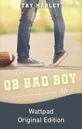 The QB Bad Boy and Me   ✔️ by tayxwriter