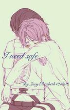 I Need Safe (Ereri/Riren) by LucyElizabeth121302
