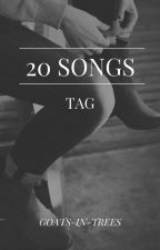 20 Canciones Tag  by Goats-In-Trees