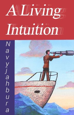 A Living Intuition - Fiction by indigonaufal