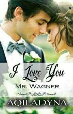 I Love You Mr Wagner by Nda-Qilla