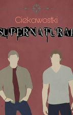 Supernatural Ciekawostki by _MacLeod_