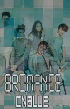 Bromance (CNBLUE) by kiysantoso