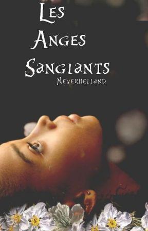 Les Anges Sanglants by Neverhelland