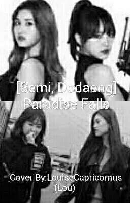 [Semi, Dodaeng] Paradise Falls