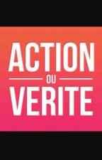 Action Ou Vérité? by MitaTomoto
