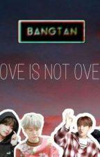 Love Is Not Over [BTS Y TU] *Editando*  by lagalleta21