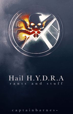 Hail H.Y.D.R.A   rants and stuff by captainbarnes-
