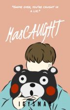 MasCAUGHT [HIATUS] | Yoonmin by iGYSmetahuman
