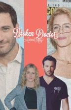 Broken Doctor; Chicago Med *STOPPED* by MarvelAmy