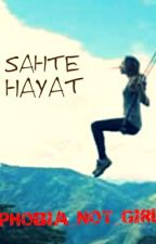 SAHTE HAYAT by PHOBIA_NOT_GIRL