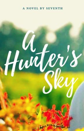 A Hunter's Sky by seventh1123
