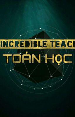 Đọc truyện The Incredible Teachers : Toán học