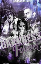 Darkness Forever || Virushka Fanfiction by TheLoneTone