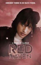 RED RAVEN   t. stark by TeenageWriter99