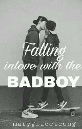 Falling inlove with the Badboy by marygraceteong
