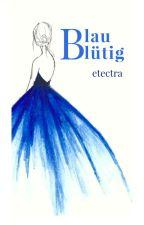 Blaublütig by etectra