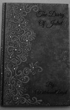 The Diary of Juliet by WitchandAngel